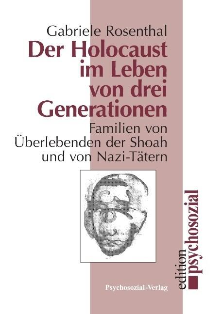 Der Holocaust im Leben von drei Generationen als Buch