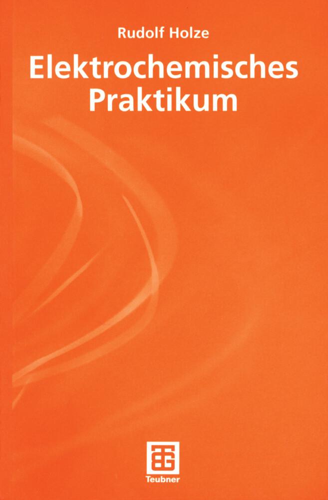 Elektrochemisches Praktikum als Buch