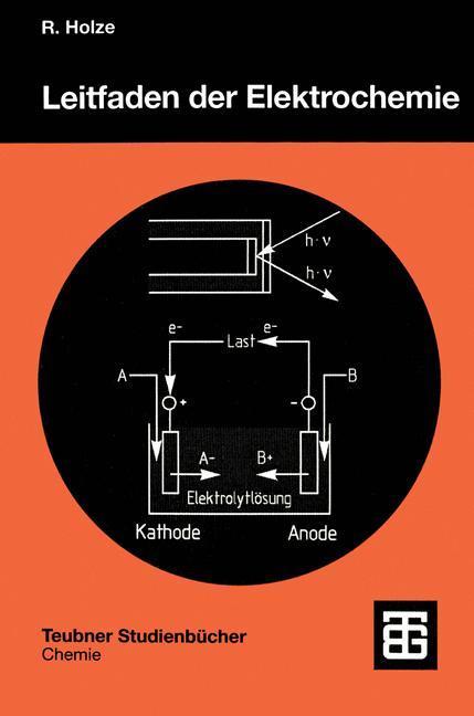 Leitfaden der Elektrochemie als Buch