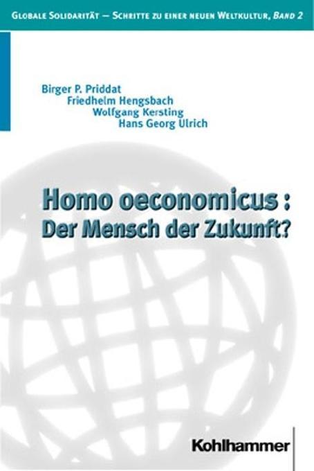 Homo oeconomicus: Der Mensch der Zukunft? als Buch