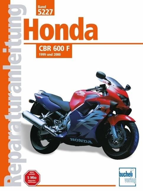 Honda CBR 600 F ab 1999 und 2000 als Buch (kartoniert)