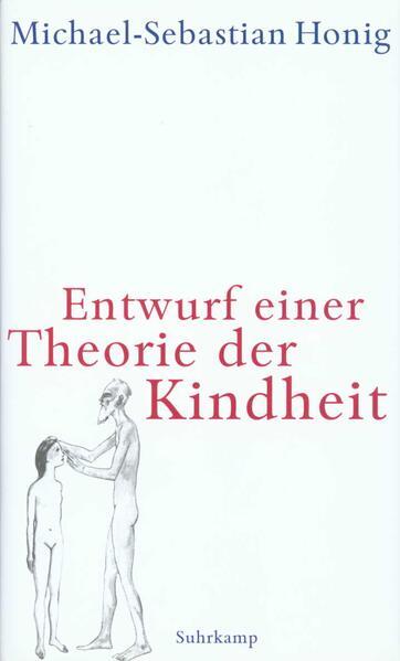 Entwurf einer Theorie der Kindheit als Buch