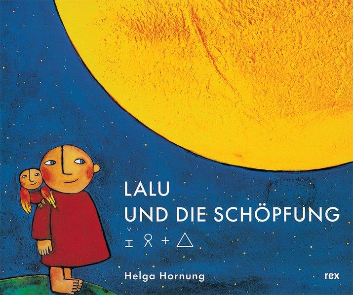 Lalu und die Schöpfung als Buch