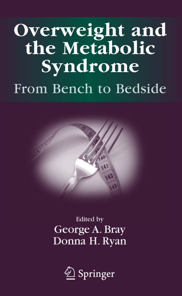 Overweight and the Metabolic Syndrome: als Buch...