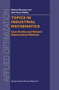 Topics in Industrial Mathematics