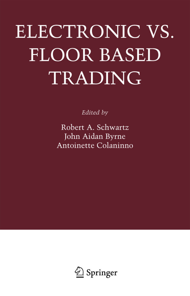 Electronic vs. Floor Based Trading als Buch von