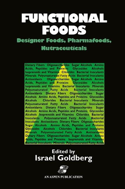 Functional Foods: Designer Foods, Pharmafoods, ...