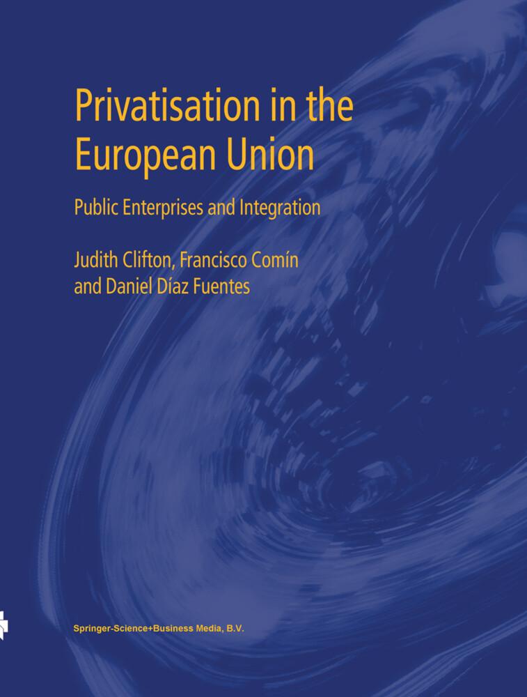 Privatisation in the European Union als Buch vo...