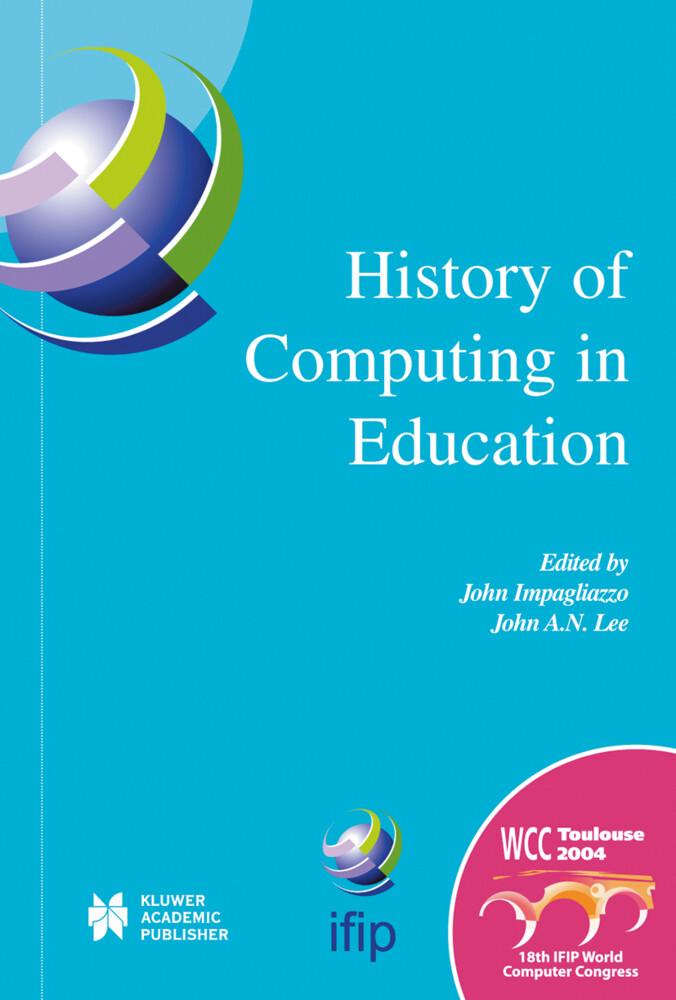 History of Computing in Education als Buch von