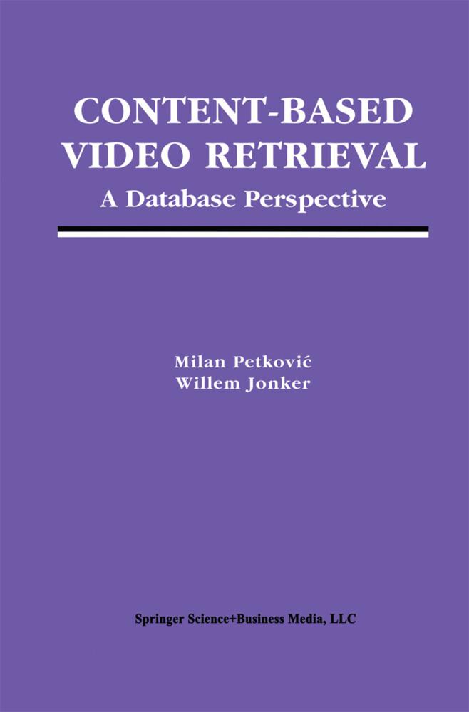 Content-Based Video Retrieval als Buch von Will...