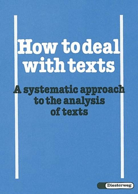 How to deal with texts / How to deal with texts - A systematic approach to the analysis of texts als Buch