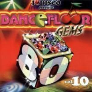 I Love Disco-Dancefloor Gems 80s Vol.10