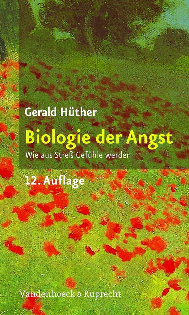 Biologie der Angst als Buch