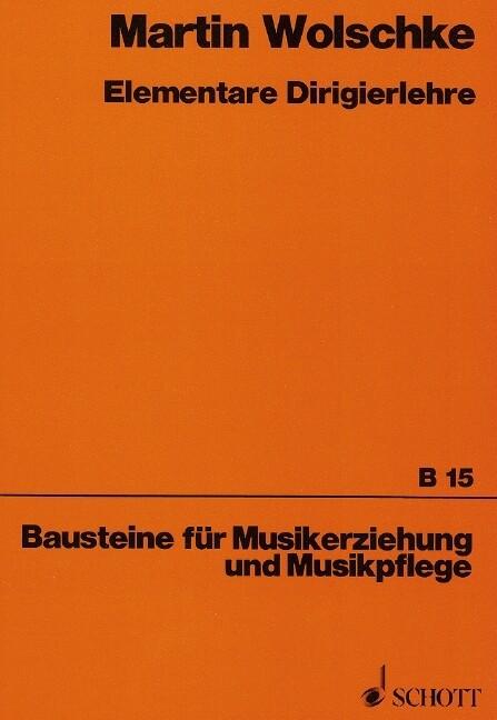 Elementare Dirigierlehre als Buch von Martin Wo...