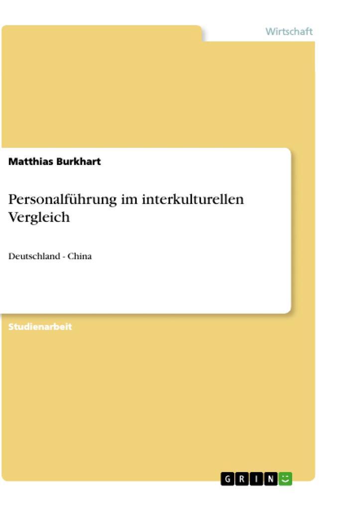 Personalführung im interkulturellen Vergleich a...