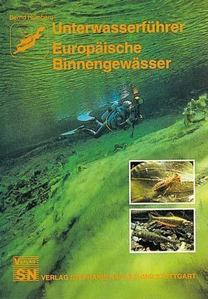 Unterwasserführer Europäische Binnengewässer als Buch