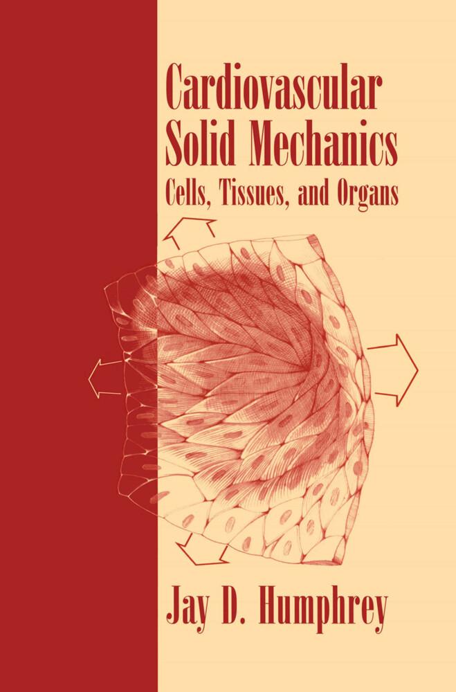 Cardiovascular Solid Mechanics als Buch