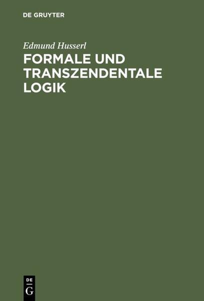 Formale und transzendentale Logik als Buch (gebunden)