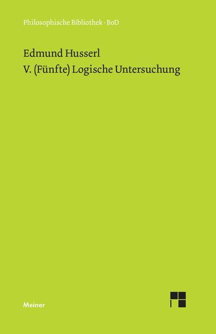 V. (Fünfte) Logische Untersuchung als Buch