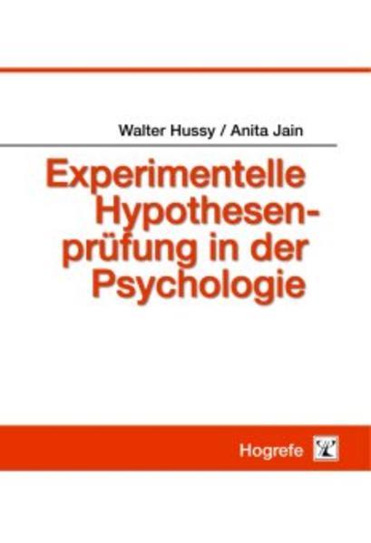Experimentelle Hypothesenprüfung in der Psychologie als Buch