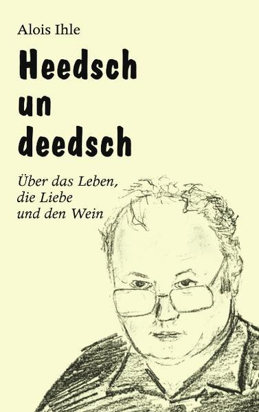Heedsch un Deedsch als Buch (kartoniert)