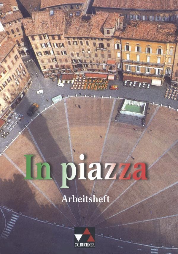 In piazza. Arbeitsheft als Buch