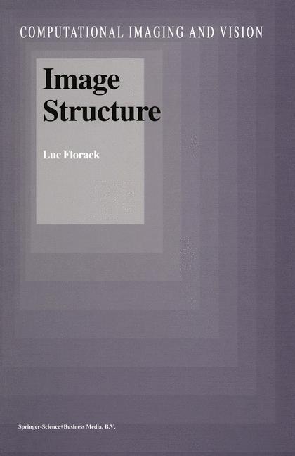 Image Structure als Buch von Luc Florack