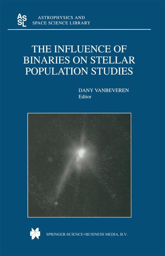 The Influence of Binaries on Stellar Population Studies als Buch von