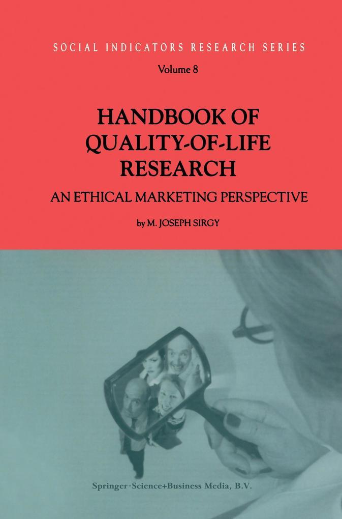 Handbook of Quality-of-Life Research als Buch von M. Joseph Sirgy - M. Joseph Sirgy