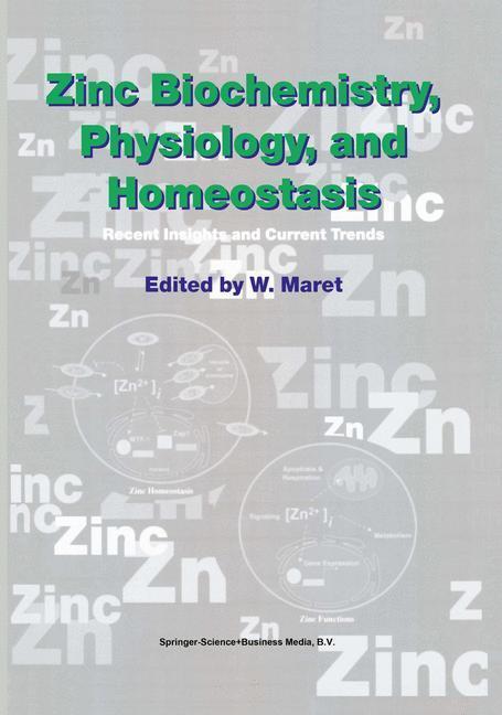 Zinc Biochemistry, Physiology, and Homeostasis als Buch von