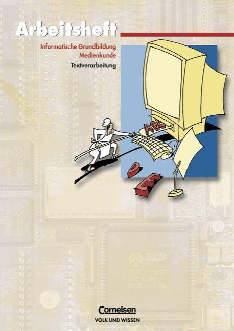 Informatische Grundbildung. Arbeitsheft 1 als Buch