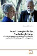 Musiktherapeutische Sterbebegleitung