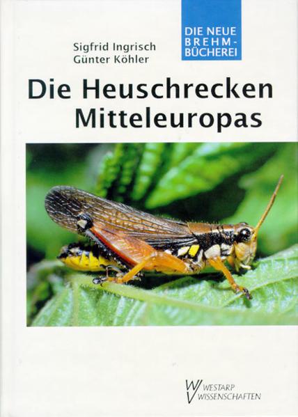 Die Heuschrecken Mitteleuropas als Buch