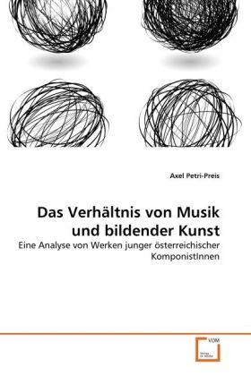 Das Verhältnis von Musik und bildender Kunst al...