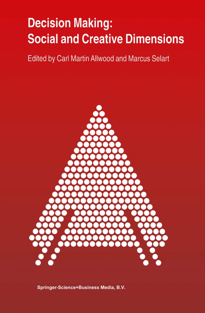 Decision Making: Social and Creative Dimensions als Buch von