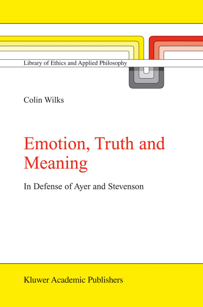 Emotion, Truth and Meaning als Buch von C. Wilks - C. Wilks