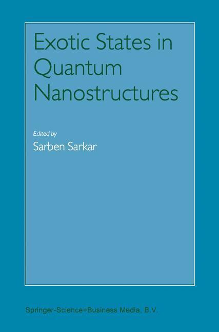 Exotic States in Quantum Nanostructures als Buch von