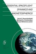 Essential Spaceflight Dynamics and Magnetospherics
