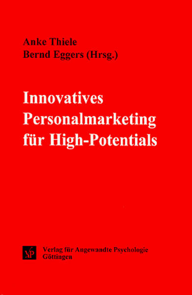 Innovatives Personalmarketing für High-Potentia...