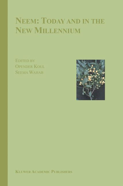 Neem: Today and in the New Millennium als Buch von
