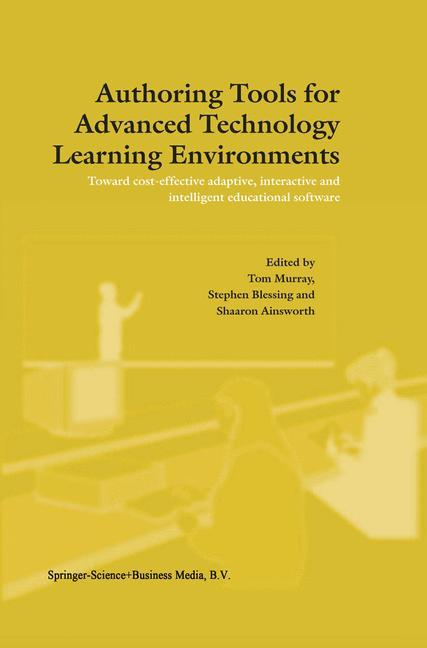 Authoring Tools for Advanced Technology Learning Environments als Buch von