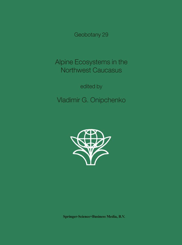 Alpine Ecosystems in the Northwest Caucasus als Buch von