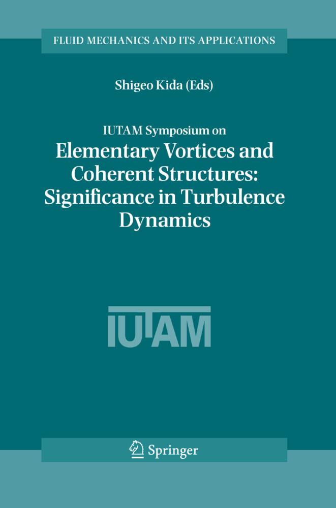IUTAM Symposium on Elementary Vortices and Cohe...