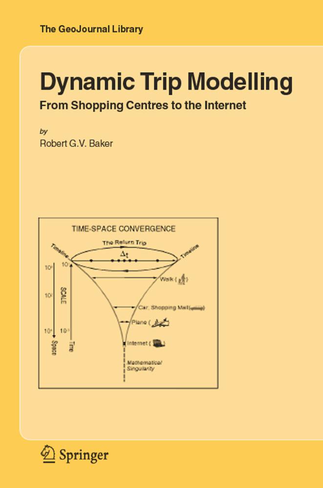 Dynamic Trip Modelling als Buch von Robert G. V...
