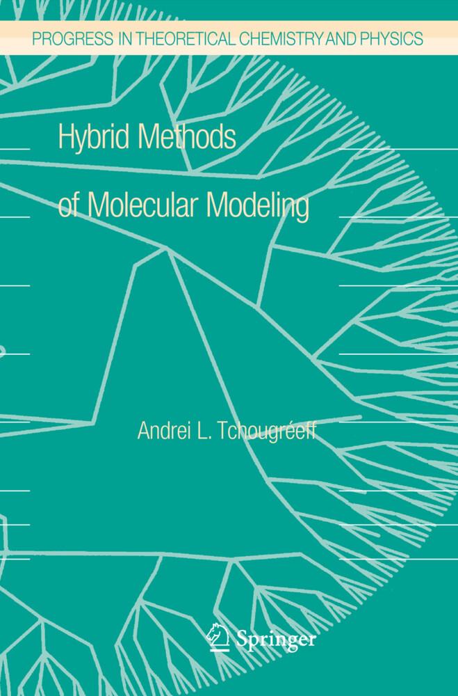 Hybrid Methods of Molecular Modeling als Buch von Andrei L. Tchougréeff - Andrei L. Tchougréeff