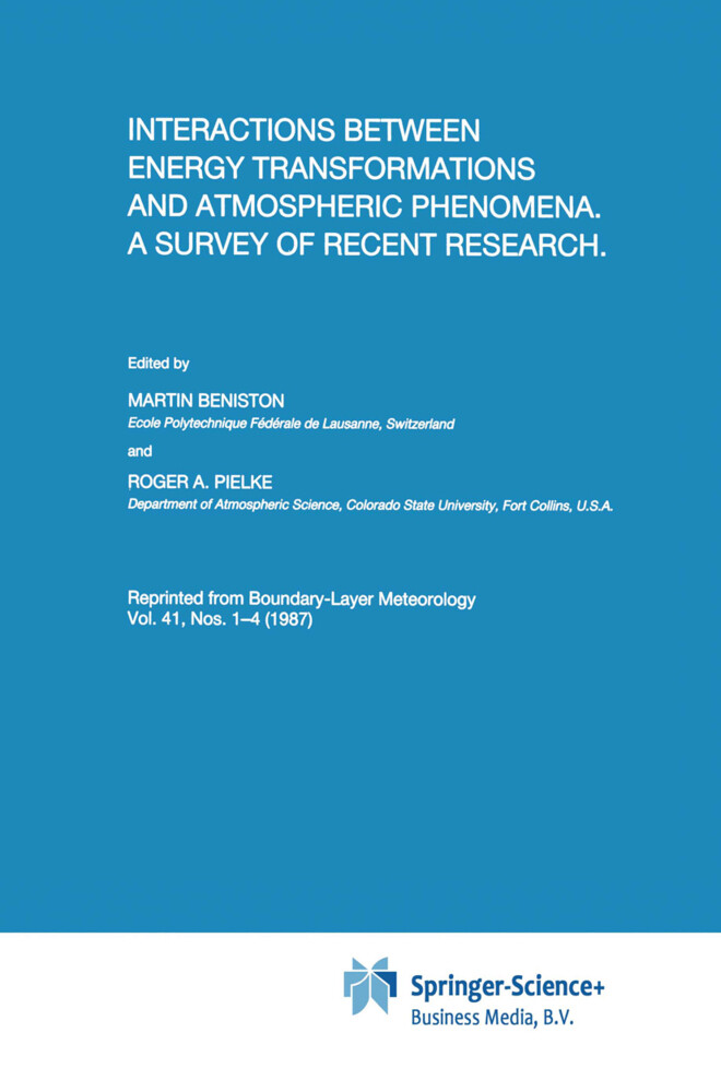 Interactions between Energy Transformations and Atmospheric Phenomena. A Survey of Recent Research als Buch von