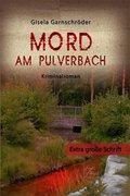 Mord am Pulverbach. Großdruck