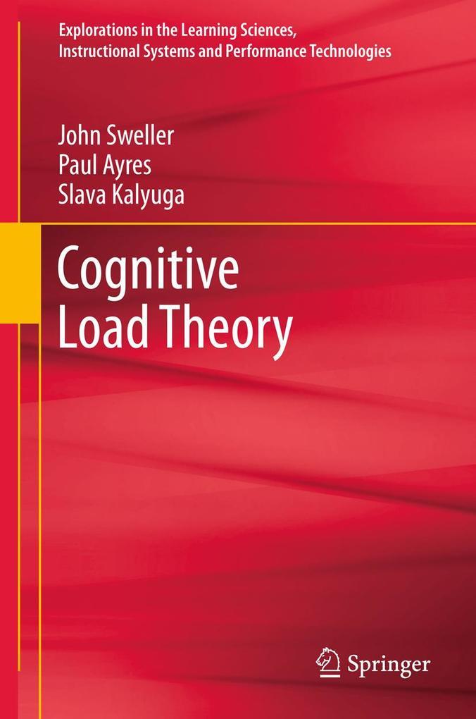 Cognitive Load Theory als Buch von John Sweller...