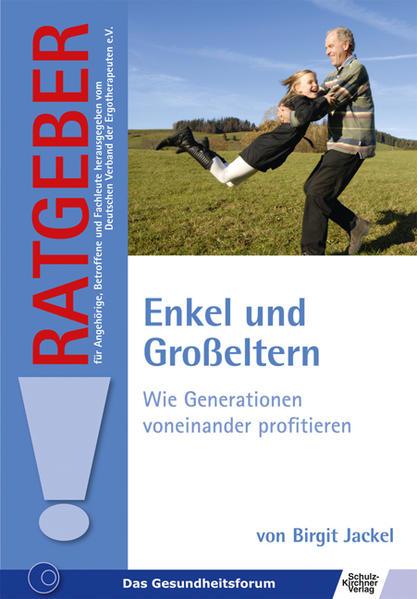 Enkel und Großeltern als Buch von Birgit Jackel - Birgit Jackel