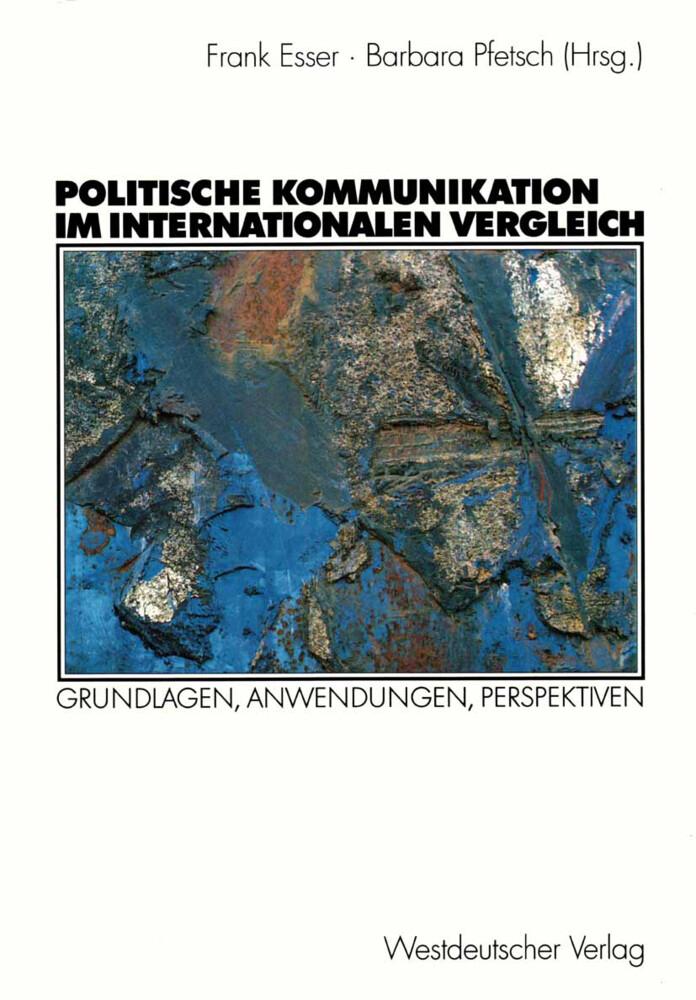 Politische Kommunikation im internationalen Ver...